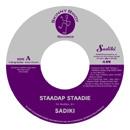 SADIKI「Staadap Staadie c/w Incomplete (Remix)」