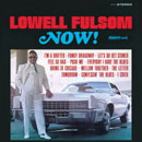 Lowell Fulson「Now」