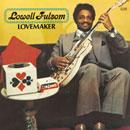 Lowell Fulson「Lovemaker」