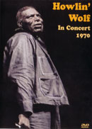 HOWLIN' WOLF「In Concert 1970」