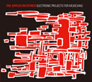The Apples In Stereo「Electronic Projects For Musicians」