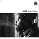 RAS G「Beats Of Mind」
