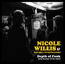 Nicole Willis and The Soul Investigators「Depth of Funk: Keep Reachin' Up Re-mixed」