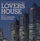 Soul Source presents Lovers House
