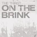 ザ・サースト「On the Brink」