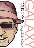 クレイジーケンバンド「GALAXY TOUR 2K6 神奈川県民大ホール」