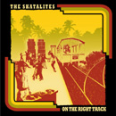 SKATALITES「On the Right Track」