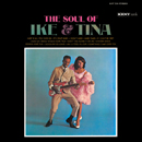 IKE & TINA TURNER「The Soul of Ike & Tina」