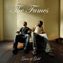 THE FUMES「Guns of Gold」