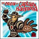 キャプテン・ハモンド、誕生!