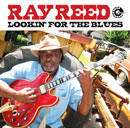 RAY REED「Lookin' For The Blues」