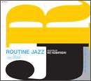Routine Jazz #11