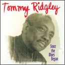 Tommy Ridgley「Since The Blues Began」