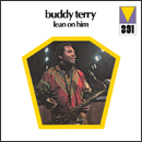 BUDDY TERRY「Lean On Him」