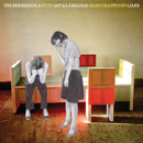 THE RED KRAYOLA with ART & LANGUAGE「Sighs Trapped By Liars」