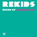 V.A.「Rekids: mixed by Radio Slave」