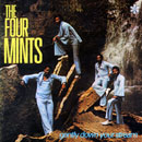 THE FOUR MINTS「Gently Down Your Stream」