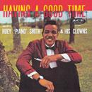ヒューイ・ピアノ・スミス「Having A Good Time」