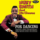 "HUEY ""PIANO"" SMITH「For Dancing」"