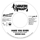 BEENIE MAN / BUNNY GENERAL「Have You Ever / This Is The Song」
