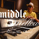 CRAZY KEN BAND「middle&mellow of CRAZY KEN BAND」