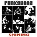 Funkshone「Shining」