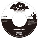RUEED & TAK-Z c/w DESEM「Destination c/w Version: Night Beach Riddim」