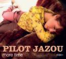 Pilot Jazou「More Time」