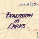 DOT ALLISON「Exaltation of Larks」