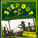 mule train「Step Out」