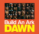 BUILD AN ARK「Dawn」