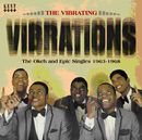 THE VIBRATIONS「The Vibrating Vibrations : The Okeh And Epic Singles 1963-1968」