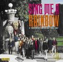 Sing Me A Rainbow - A Trident Anthology 1965-1967