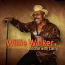 WILLIE WALKER「Hoochin With Larry」