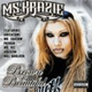MS KRAZIE「BROWN IS BEAUTIFUL」
