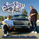 SMOOTH STYLEZ OF LIFE (SSOL)「Can't Knock The Hustle」