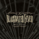 THE BLACKWATER FEVER「Sweet Misery」