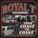 ROYAL T「Coast To Coast」