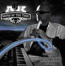 DJ AK「Sound Of Tha Tube」