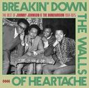 JOHNNY JOHNSON & THE BANDWAGON「Breaking Down The Walls Of Heartache」