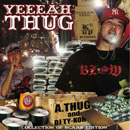 A-Thug「Yeeeah Thug Mixed By DJ TY-KOH」