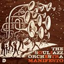 The Souljazz Orchestra「Manifesto」