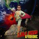 DJINJI BROWN「Afro Bionic」