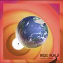 モノサラウンド「Hello World」