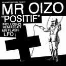 MR OIZO「Positif」