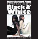 DANIELA UND ANN「Samba-Soul-Beat In Black & White」