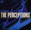 THE PERCEPTIONS「Introducing...」