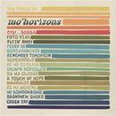 MO' HORIZONS「Ten Years Of...」
