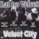 LATINO VELVET「Velvet City」