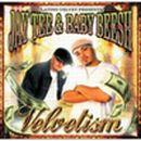 JAY TEE & BABY BEESH「Velvetism」